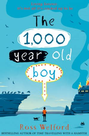 The 1,000-year-old Boy - book written by Ross Welford