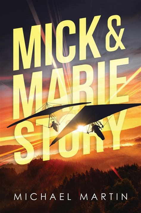 eBook: Mick and Marie Story von Michael Martin | ISBN 978