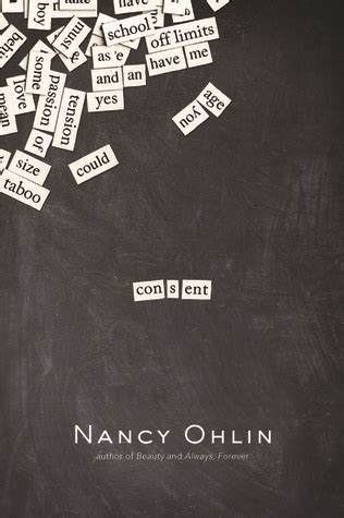 Consent by Nancy Ohlin — Reviews, Discussion, Bookclubs, Lists